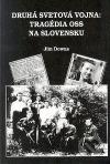 Tragédia OSS na Slovensku