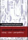 Oborové didaktiky: vývoj, stav, perspektivy