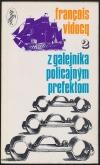 Z galejníka policajným prefektom - 2