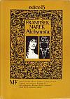 Alchymista - román o životě Edwarda Kelleyho
