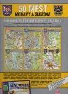 50 měst Moravy a Slezska podrobné mapy měst