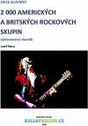 2 000 amerických a britských rockových skupin: výslovnostní slovník