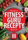 Fitness Guru Recepty III.