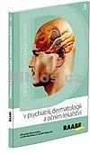 Diferenciální diagnostika v psychiatrii, dermatologii a očním