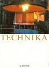 Technika - Člověk přetváří svět
