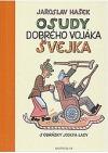 Osudy dobrého vojáka Švejka za světové války. Díl I. – IV.