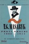 T. G. Masaryk - proti proudu 1882 - 1914