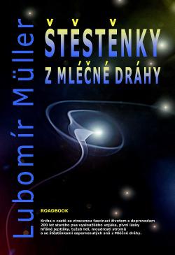 Štěstěnky z Mléčné dráhy obálka knihy