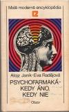 Psychofarmaká - kedy áno, kedy nie