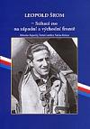 Leopold Šrom – Stíhací eso na západní a východní frontě