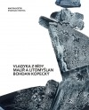Vladyka z Bídy. Malíř a Litomyšlan Bohdan Kopecký