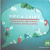 Tipy a triky - Společenská odpovědnost pro malé a střední podniky