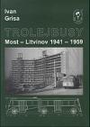 Trolejbusy Most - Litvínov 1941-1959