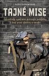 Tajné mise - Co zažívají speciální policejní jednotky v boji proti zločinu a teroru