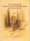 Po stopách Karla Klostermanna na Blatech