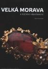 Velká Morava a počátky křesťanství