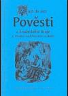 Z úst do úst: Pověsti z hradeckého kraje (z Hradce nad Moravicí a okolí)