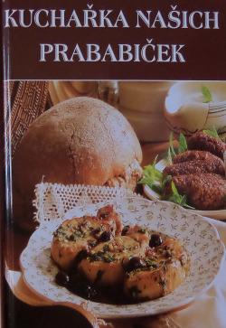 Kuchařka našich prababiček obálka knihy