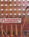 Od telegrafu k internetu