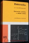 Elektronika pro 3. ročník SPŠE slaboproudých : elektronické součástky a základní obvody