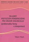 Skladby Krzysztofa Pendereckého pro sólové violoncello