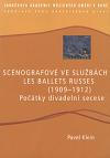 Scénografové ve službách Les Ballets Russes (1909-1912)