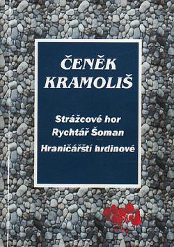 Strážcové hor / Rychtář Šoman / Hraničářští hrdinové obálka knihy