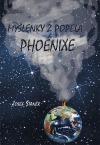 Myšlenky z popela Phoenixe