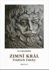 Zimní král. Fridrich Falcký (1596-1632)