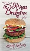Fitness Brokolice v kuchyni - Veganská kuchařka pro sport a hubnutí