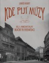 Kde pijí múzy 3: Pražské šelmy