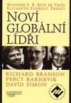 Noví globální lídři: Richard Branson, Percy Barnevik a David Simon