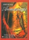 Smyslná aromaterapie