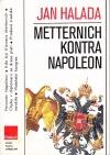 Metternich kontra Napoleon