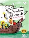 Pan Brambora a jeho kamarádi - Na cestě do Evropy a do vašich bříšek