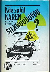 Kdo zabil Karen Silkwoodovou?