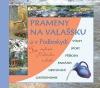 Prameny na Valašsku a v Podbeskydí