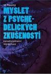 Myslet z psychedelických zkušeností: Transdisciplinární interpretace