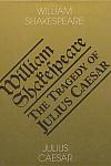 Julius Caesar / The Tragedy of Julius Ceasar
