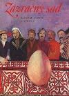 Zázračný sad: Kazašské ľudové rozprávky