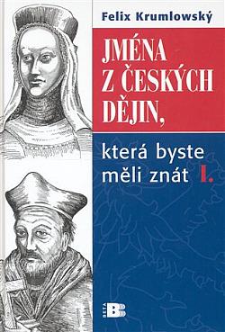 Jména z českých dějin, která byste měli znát I. obálka knihy