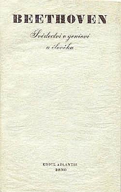 Beethoven : svědectví o geniovi a člověku obálka knihy