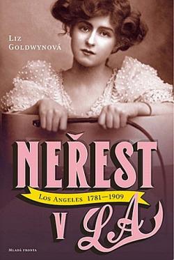 Neřest v L.A. 1781 - 1909 obálka knihy