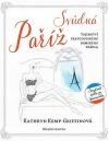Svůdná Paříž - Tajemství francouzského dámského prádla