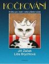 Kočkování - Knížka pro malé i velké přátele koček