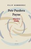 Petr Pazdera Payne: Literární studie