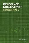 Relevance subjektivity: Tělo a duše z hlediska fenomenologie afektivity