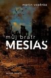 Můj bratr mesiáš