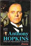 Anthony Hopkins nebyl jen Hannibalem Lecterem
