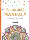Fantastické mandaly - Omalovánky pro dospělé